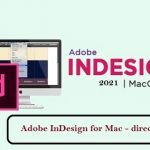 Download Adobe InDesign 2021 cho Mac OS
