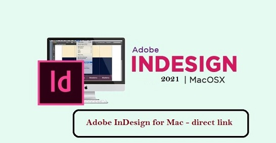 Download Adobe InDesign 2021 cho Mac OS