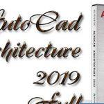 Download AutoCAD Architecture 2019 Full | Link G Drive | Hướng dẫn cài đặt