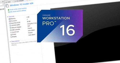 Download VMware Workstation Pro 16 Full Key – Phần mềm tạo máy ảo chuyên nghiệp