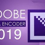 Download Adobe Media Encoder CC 2019 Full Google drive – Video Hướng Dẫn Cài Đặt