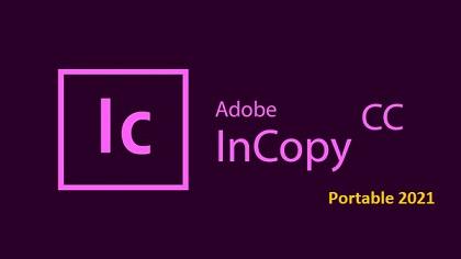 Download Adobe InCopy CC 2021 Portable   Link Google drive