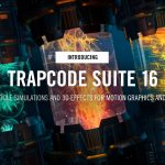 Download Red Giant Trapcode Suite 16 (Win/Mac) – Video hướng dẫn cài đặt