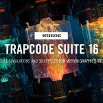 Download Red Giant Trapcode Suite 16 (Win/Mac) – Video hướng dẫn cài đặt