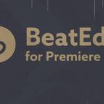 Download Aescripts BeatEdit 2.0.006 for Premiere Pro Pre-Activated – Biên tập nhịp điệu âm nhạc