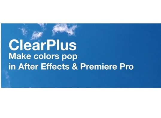 Download AeScripts ClearPlus v2.1 (Win, Mac) for After Effects & Premiere Pro