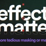 Download Effect Matte 1.3.5 for After Effects