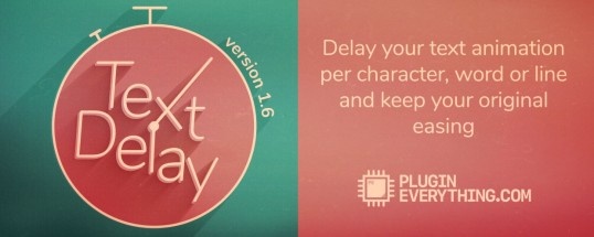 Download TextDelay 1.7 for After Effects