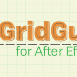 Download Aescripts GridGuide v1.1.005 for After Effects