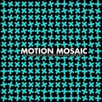 Download Motion Mosaic 1.0 for After Effects
