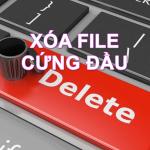"""Xóa file """"cứng đầu"""" trên Windows đơn giản nhất, thành công 100%"""