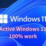 Hướng dẫn Active Windows 11 Bản quyền vĩnh viễn – Tổng hợp Key Win 11 mới nhất