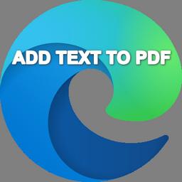 Thêm văn bản (text) vào file PDF bằng Microsoft Edge