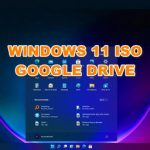 Download Windows 11 ISO 22000.120 Google drive PRE-ACTIVATED